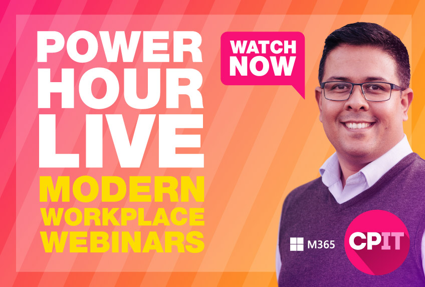 Watch the Microsoft 365 modern workplace webinars now