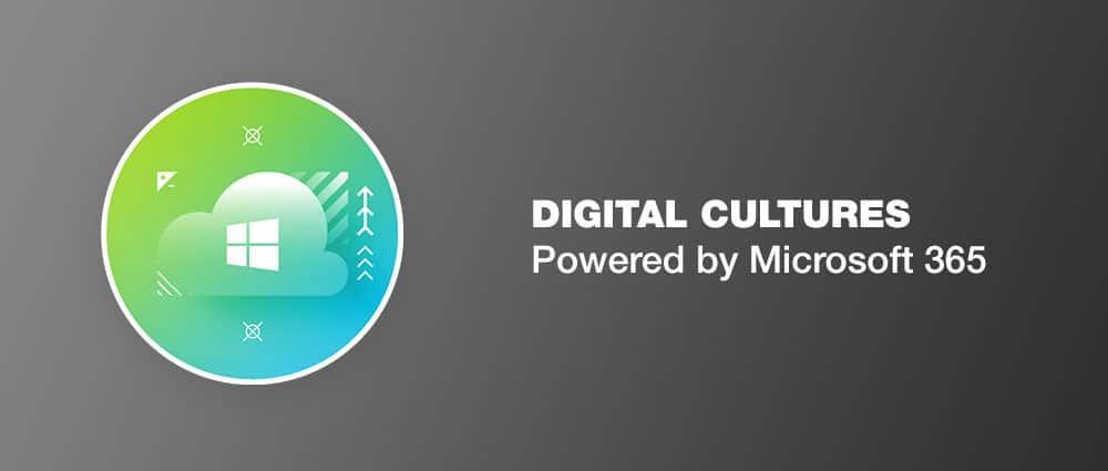Digital Culture powered by Microsoft 365