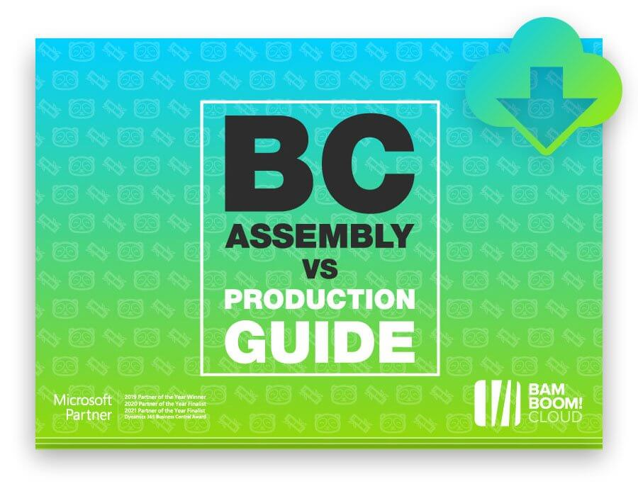 Download the guide to Business Central Assembly vs Production modules