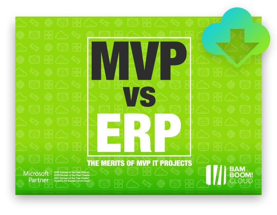 Download our guide to MVP implementations of Business Central